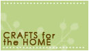 Crafts for the home