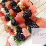 Good Eats: Watermelon, Blackberry, Feta & Mint Salad Skewer